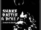 Shake, Rattle & Roll!