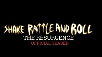 SHAKE RATTLE AND ROLL THE RESURGENCE (2019) Official Teaser