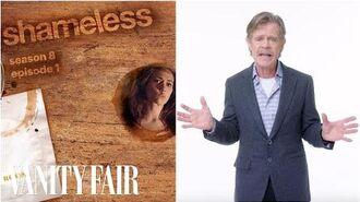 William H. Macy Recaps Shameless Seasons 8 & 9 in 15 Minutes Vanity Fair