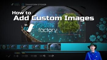 How to Add Custom Images into SHAREfactory™ Projects (PS4)-0