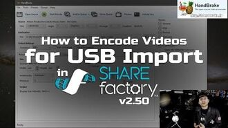How to encode videos for USB Import into SHAREfactory™ 2.50 (PS4) (Fix Keyframe Interval)-0