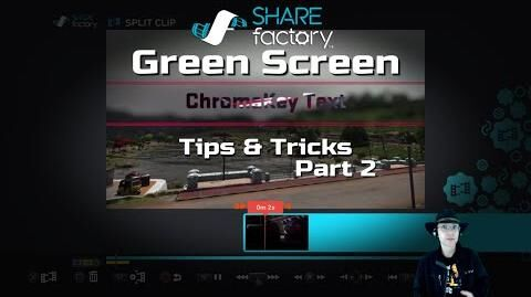 Green Screen Tips & Tricks (Part 2) - SHAREfactory™ v1