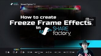 How to add freeze-frame effects to SHAREfactory™ videos