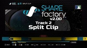 SHAREfactory™ 2.00 - Track 2 Split Clip (PS4)