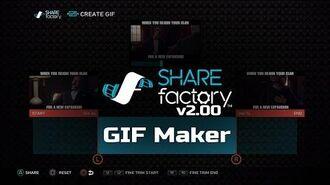 SHAREfactory™ 2.00 GIF Maker Walkthrough (PS4)
