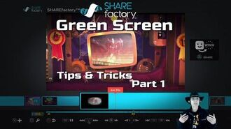 Green Screen Tips & Tricks (Part 1) - SHAREfactory™ v1.09 (PS4)