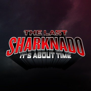 Image result for sharknado it's about time