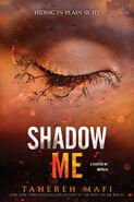 Shadow Me