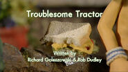 Troublesome Tractor title card