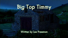 Big Top Timmy title card