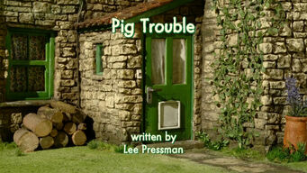 Pig Trouble title card