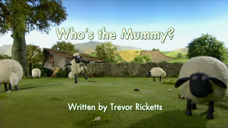 whos the mummy shaun the sheep wiki fandom powered