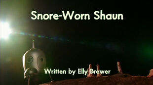 Snore-Worn Shaun title card