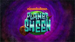 Planet Sheen title card