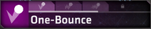 One-Bounce