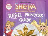 She-Ra: Rebel Princess Guide