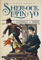 Sherlock Lupin y yo 4 La catedral del miedo