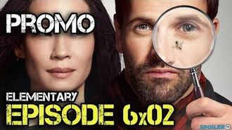 "Elementary 6x02 Promo ""Once You've Ruled Out God"""