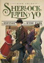 Sherlock Lupin y yo 8 La esfinge de Hyde Park