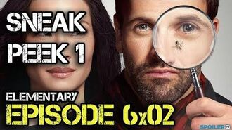 "Elementary 6x02 Sneak Peek 2 ""Once You've Ruled Out God"""