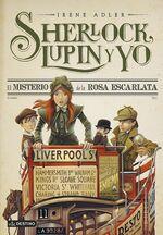 Sherlock Lupin y yo 3 El misterio de la Rosa Escarlata