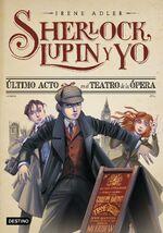 Sherlock Lupin y yo 2 Ultimo acto en el teatro de la opera