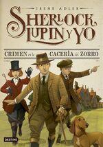 Sherlock Lupin y yo 9 Crimen en la caceria del zorro