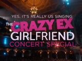 Yes, It's Really Us Singing: The Crazy Ex-Girlfriend Concert Special