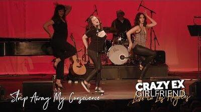 """Strip Away My Conscience"" (CRAZY EX LIVE)"