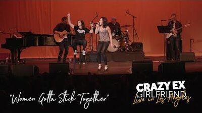 """""""Women Gotta Stick Together"""" (CRAZY EX LIVE)"""