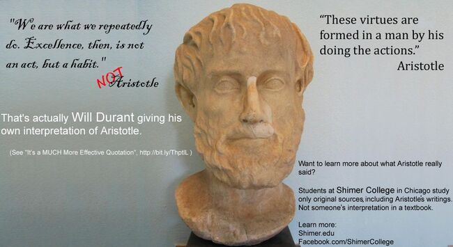 Aristotle Excellence then is not an act but a habit Durant
