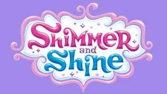 Shimmer and Shine - Light Up your World