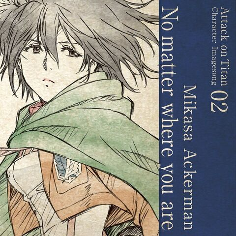 File:Mikasa - No matter where you are Cover.jpg