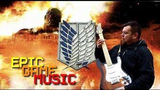 Attack On Titan Theme (Shingeki no Kyojin) Music Video Epic Game Music