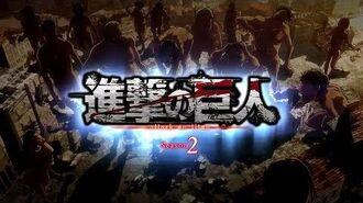 Attack on Titan Season 2 - Opening 3 (Linked Horizon - Opfert eure Herzen! (心臓を捧げよ!))