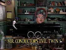 Mr.Conductor'sEvilTwinTitleCard