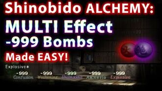 Shinobido Alchemy- Multi Effect 999 negative Bombs Easy