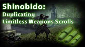 Shinobido- How to duplicate Limitless Weapons Scroll!
