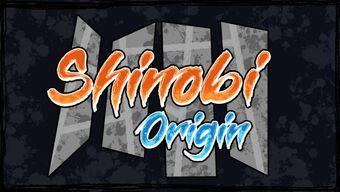 Shinobi Origin Wiki Fandom
