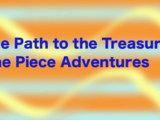 The Path to the Treasure: One Piece Adventures