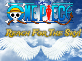 One Piece: Reach For The Sky
