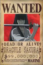 Dracule Sakura's Wanted Poster