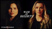Nyssa & laurel war of hearts +4x13