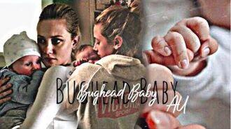 Betty & jughead ✗ Bughead Baby (AU)