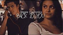 Reggie & Veronica Back To You