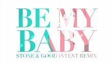 【ATMV】Be My Baby (Stone & Good Intent Remix) Bubbline