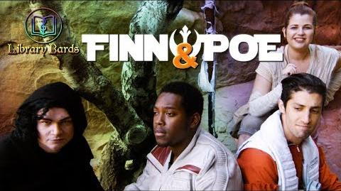 "Finn and Poe (Star Wars Parody of ""Exes and Ohs"")"