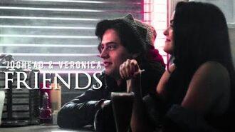 Jughead & Veronica ✗ Friends