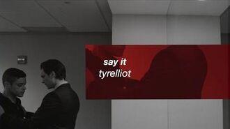 Say it tyrelliot