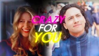 Supergirl & Brainiac 5 - Crazy For You -S4 - Side A-